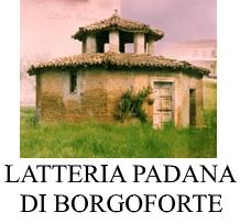 LATTERIA PADANA DI BORGOFORTE SOC.AGR. COOP